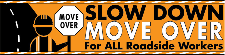 Slow Down, Move Over